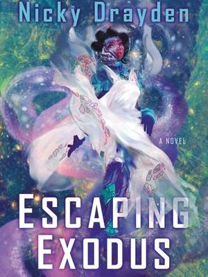 book cover escaping exodus by nicky drayden