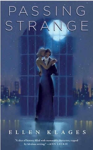 book cover Passing Strange by Ellen Klages