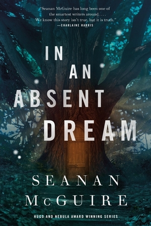 book cover in an absent dream by seanan mcguire