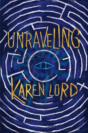 book cover unraveling by karen lord