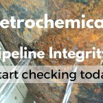 Petrochemistry – How Safe Are Your Pipelines?