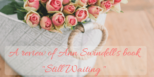 Still Waiting by Ann Swindell (1)