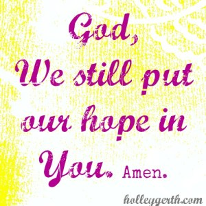 Put-Our-Hope-by-Holley-Gerth1 - Copy