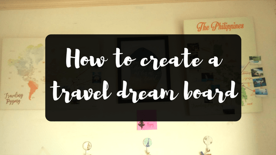 travel dream board