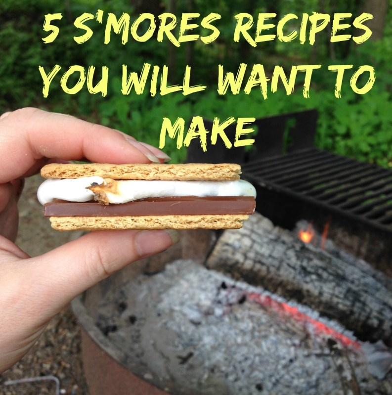 S'more S'mores: 5 Recipes You Will Want to Make