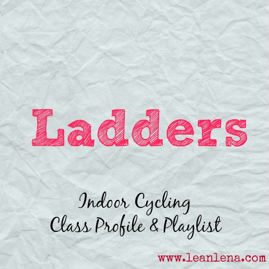 Indoor Cycling Class Profile and Playlist: Ladders