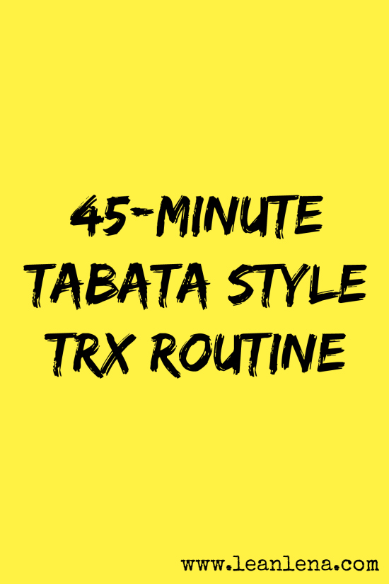 image relating to Trx Workout Plan Printable known as TRX Tabata Layout Cl - 45 Instant - Michael - Lean Lena