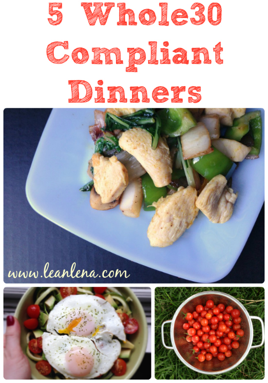 Five Whole30 Compliant Dinners as seen on Pinterest