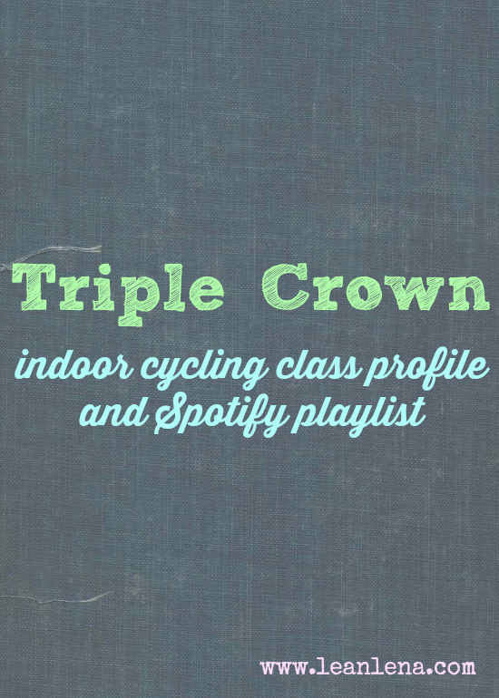 Triple Crown – Indoor Cycling Class Profile
