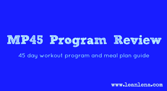 MP45 Program Review: Training and Nutrition Plan