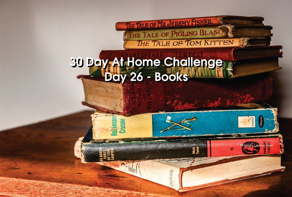 Day 26 – 30 Day at Home Challenge