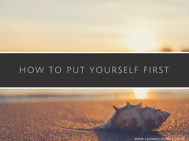 How-to-Put-Yourself-First-Leanne-Lindsey-image-main