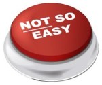Not So Easy Button
