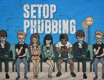 Ayo Viralkan Gerakan Stop Phubbing - Jangan Abaikan Orang Lain Karena HP