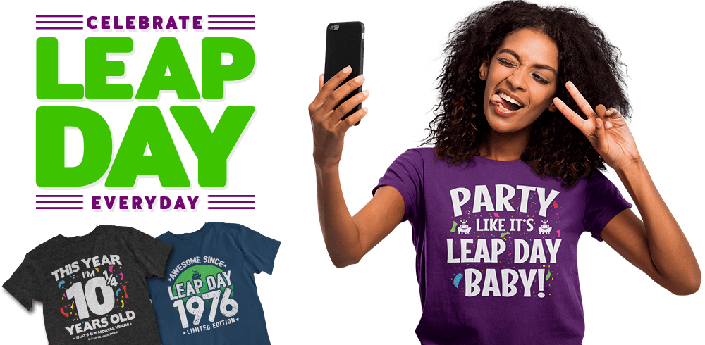 Leap Year Birthday Leap Day Baby Home