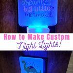 Dollar Tree Night Light Ideas Using A Cricut Leap Of Faith Crafting