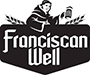 Franciscan Well
