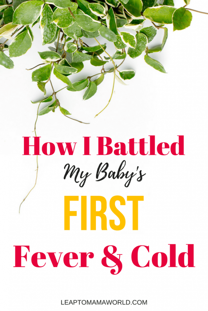 How I Battled Baby's First Fever