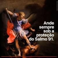 Ande sempre sob a proteção do Salmo 91