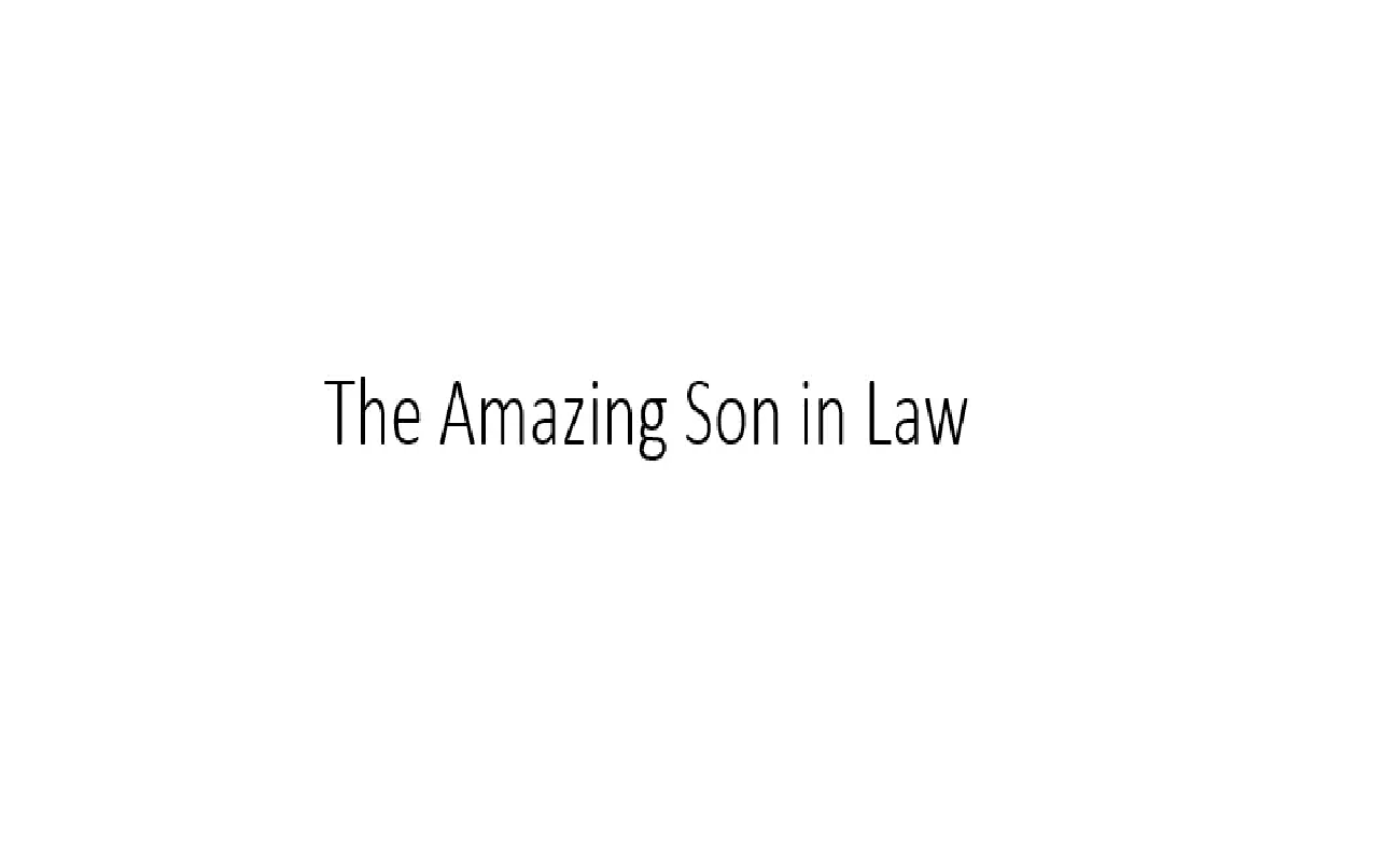 The Amazing Son-in-Law By Lord Leaf