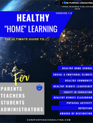 """THE ULTIMATE GUIDE TO HEALTHY """"HOME"""" LEARNING"""