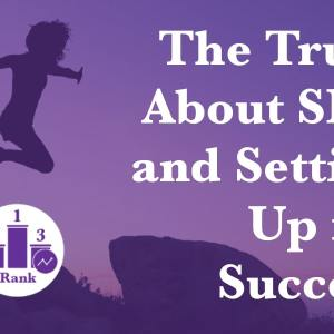 The Truth About SEO and Setting Up for Success unit image