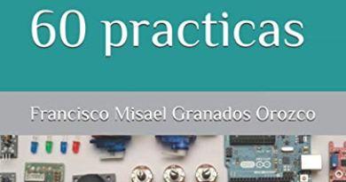 Arduino UNO más de 60 practicas (Spanish Edition)