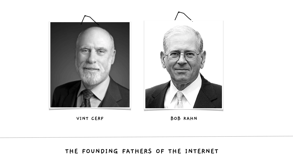 The Founding Fathers of the Internet