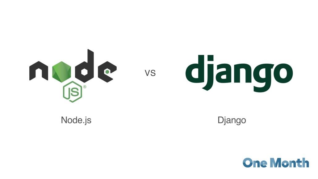 Node vs. Django