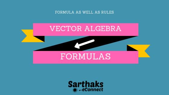 vector algebra class 12 formulas