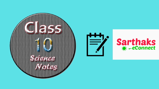 class 10 science notes CBSE
