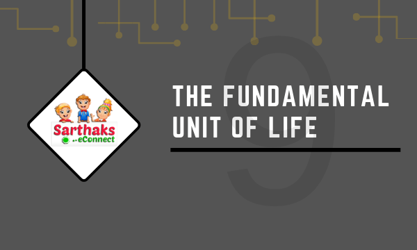 The fundamental unit of life notes for class 9