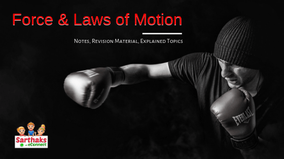 Force and Laws of Motion notes class 9 CBSE