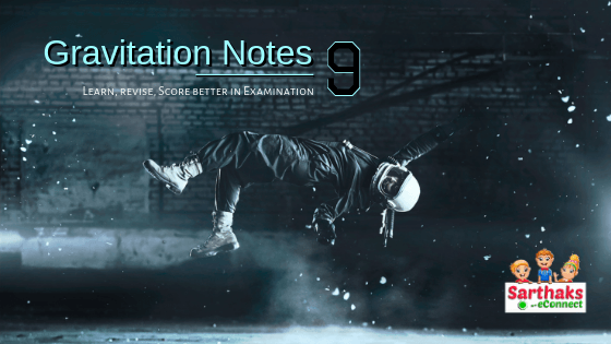 Gravitation notes for class 9 CBSE