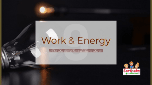 Work and Energy Notes for class 9