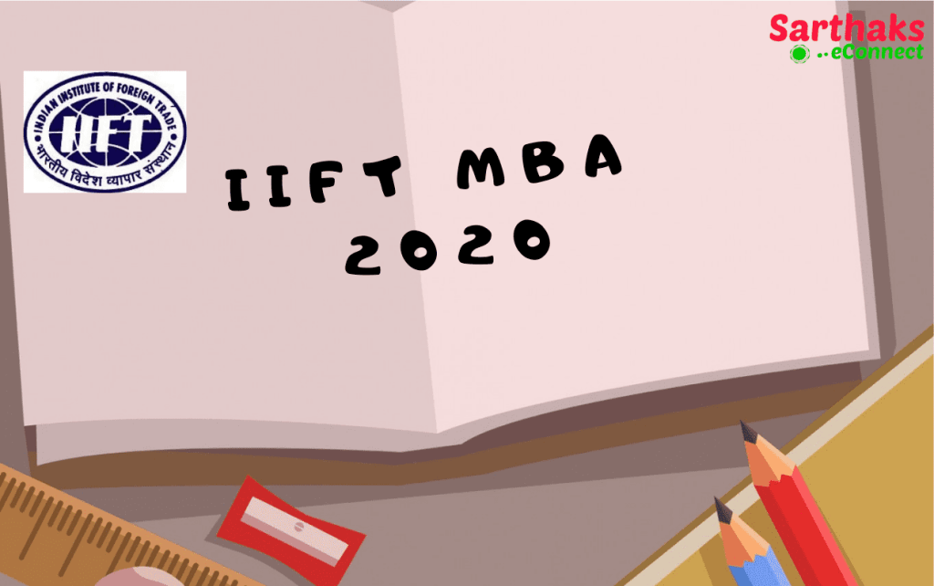 IIFT MBA 2020 EXAM