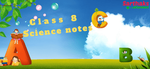 class 8 science notes