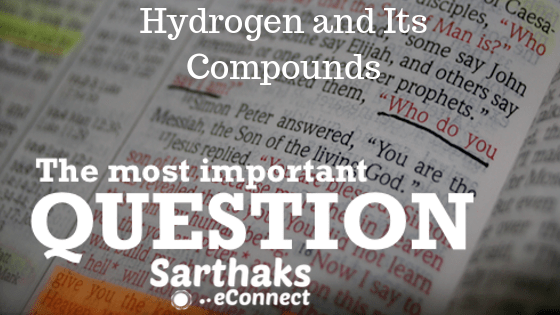 Hydrogen and its Compounds Important Questions And Answers