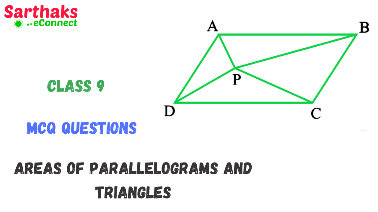 MCQ Question of Areas of Parallelograms and Triangles