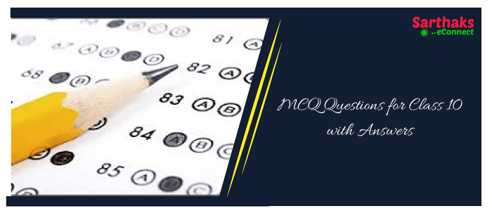 MCQ Questions for Class 10