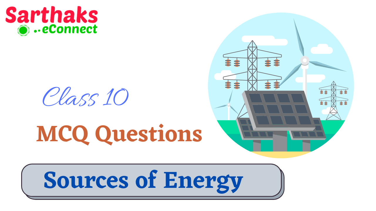 MCQ Questions of Source of energy