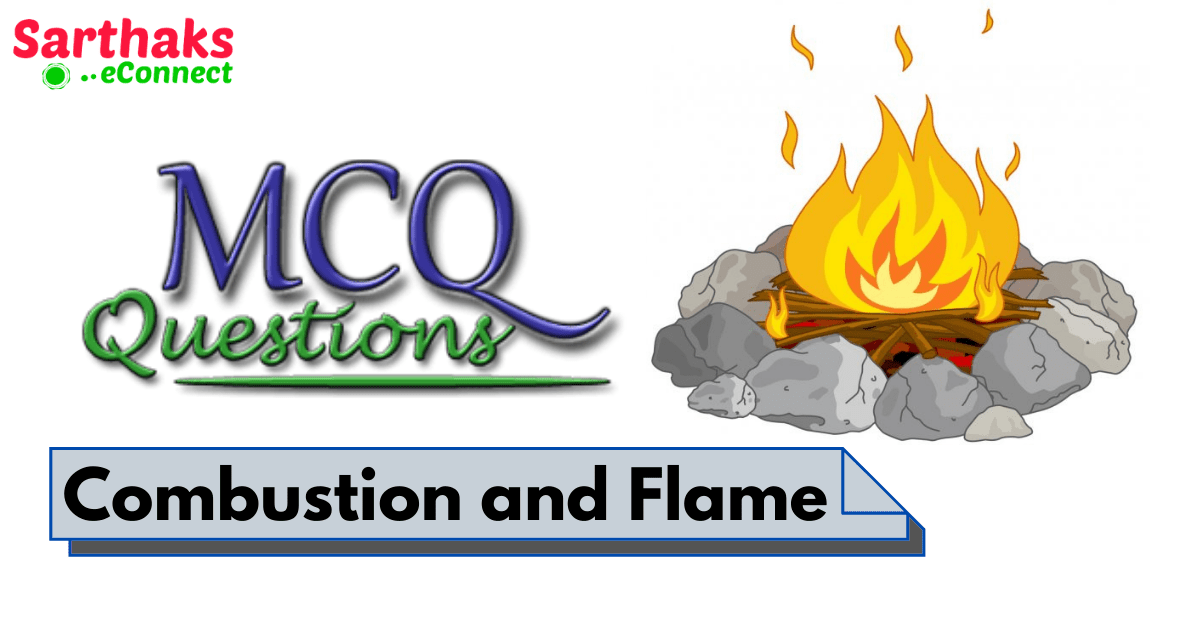 MCQs Combustion and Flame