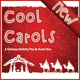 Cool Carols - Nativity Play