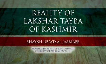 THE REALITY OF LAKSHAR TAYBA  | Markaz Muaadh Slough | Abdulilah Lahmami