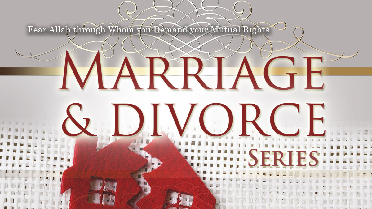 Marriage and Divorce Part 9| Abu Humayd | Manchester