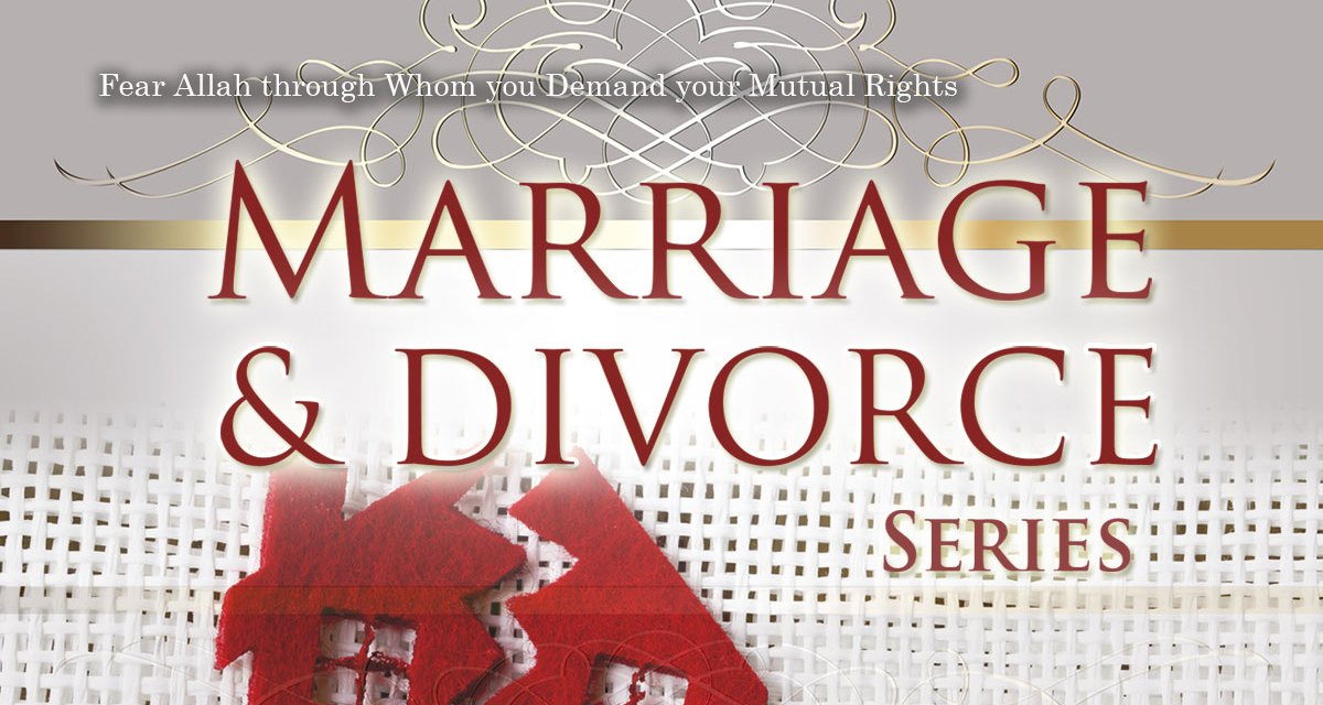 Marriage and Divorce Part 5 | Abu Humayd | Manchester