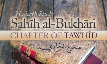 Book of Tawheed from Bukhari – Abu Muadh Taqweem | Manchester