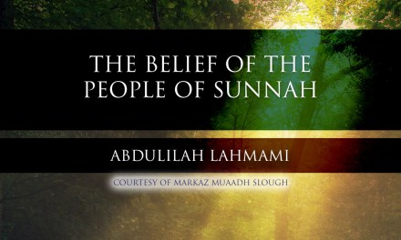 The Belief of the People of Sunnah | Abdulilah Lahmami