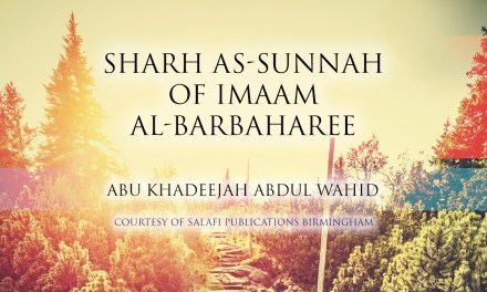 Sharh as Sunnah – Shaykh Fawzaan | Abu Khadeejah