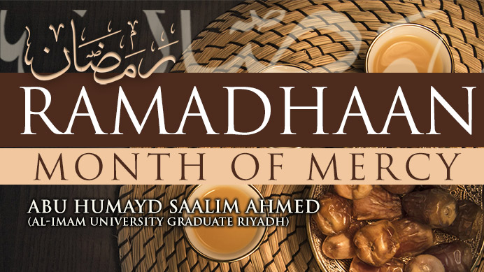 Ramadhaan – Month of Mercy Lesson 1 | Abu Humayd Saalim | Manchester